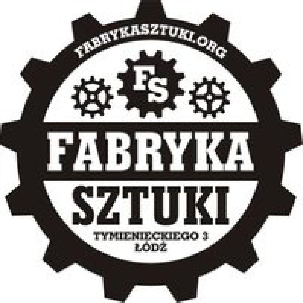 Fabryka Sztuki w Łodzi