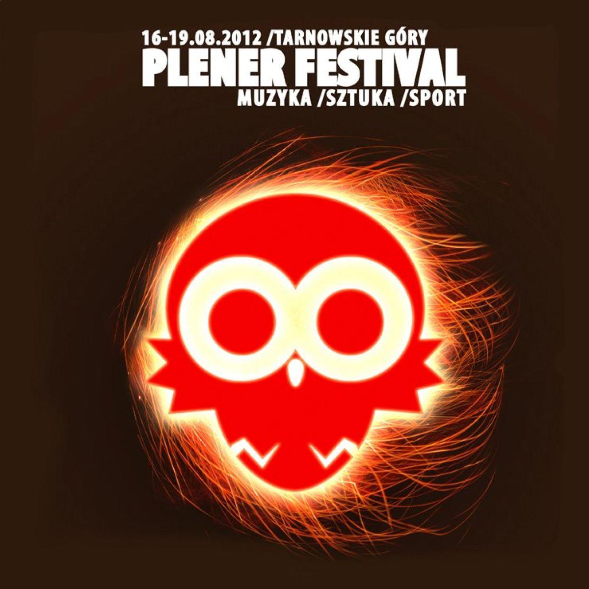 Pod Patronatem Gallery Store: PLENER FESTIVAL 2012 - Festiwal Muzyki, Sztuki i Sportu.