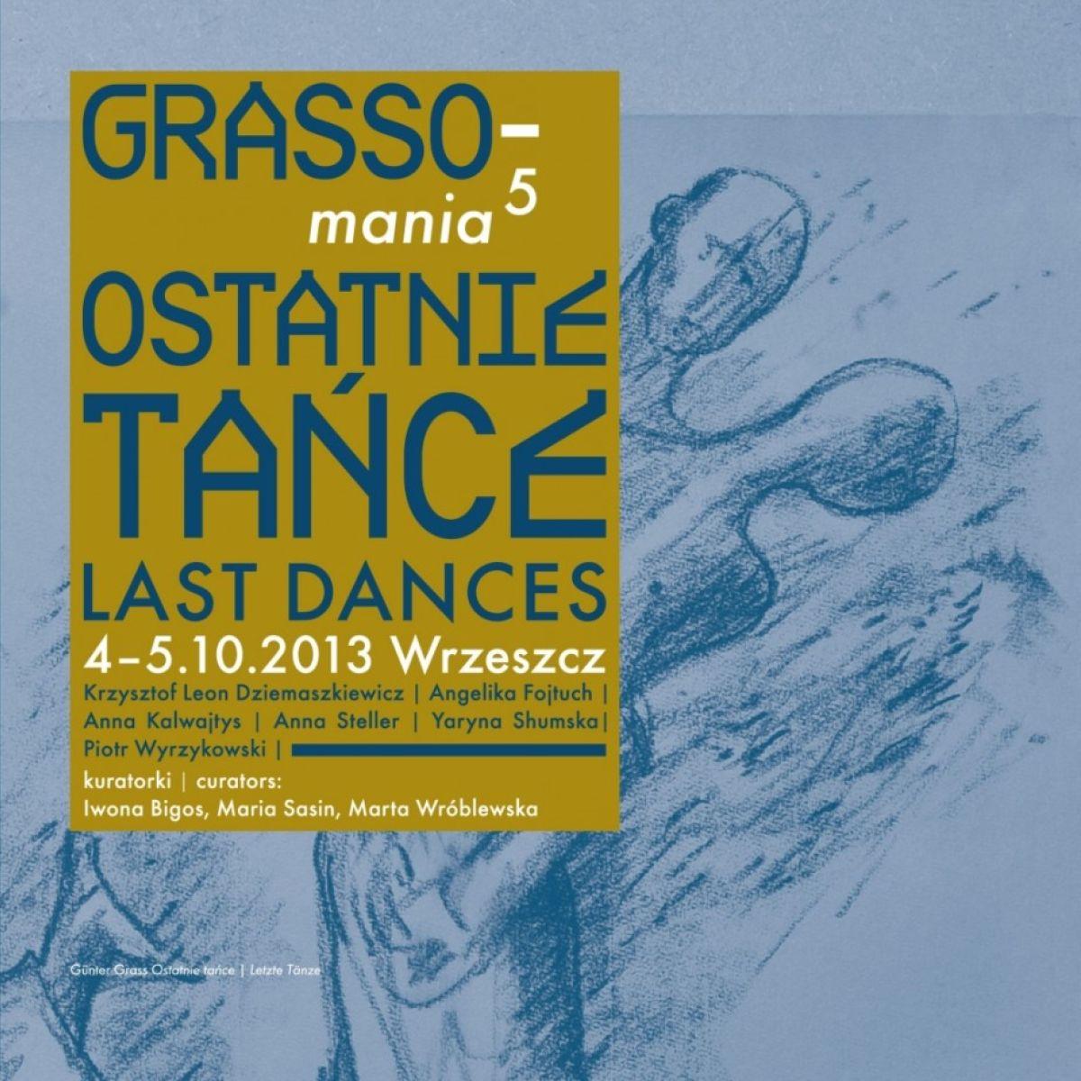 "GRASSOMANIA 2013 - ""Ostatnie tańce"""