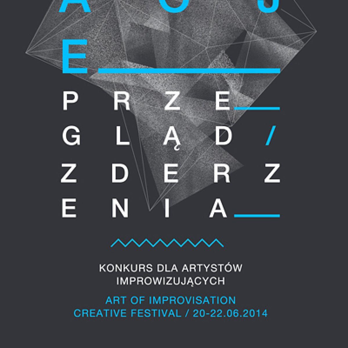 Konkurs dla artystów - improwizujących w ramach ART OF IMPROVISATION Creative Festival 2014