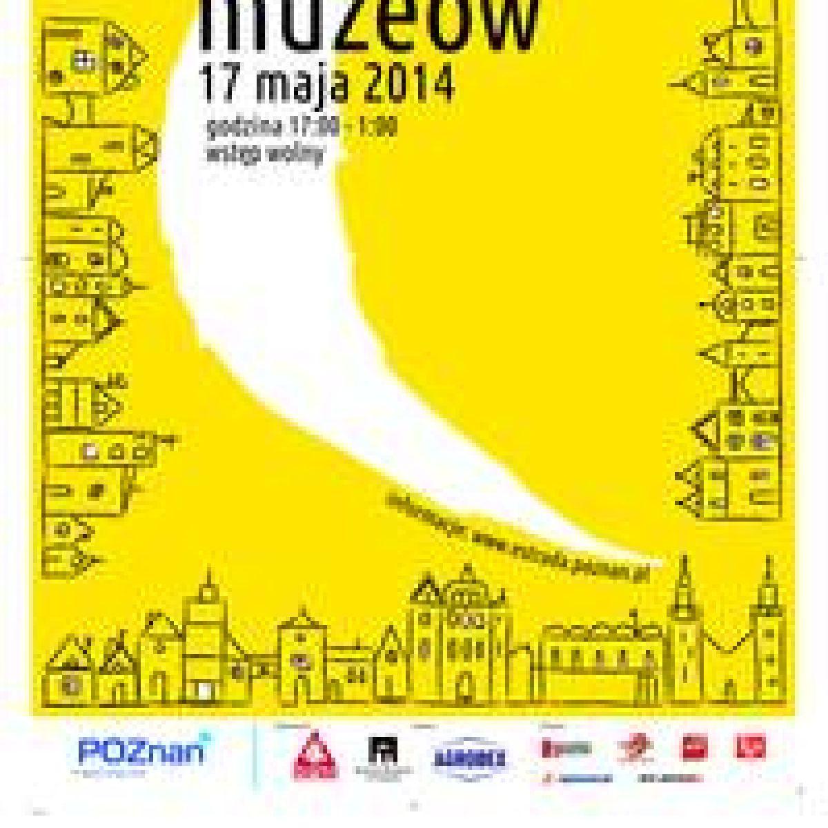 Zapraszamy na dwunastą już edycję Nocy Muzeów w Poznaniu!