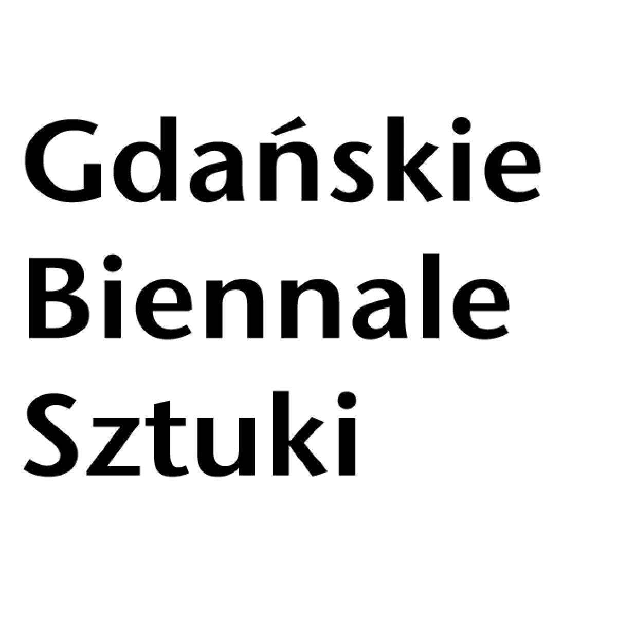 Nabór prac na Gdańskie Biennale Sztuki 2014