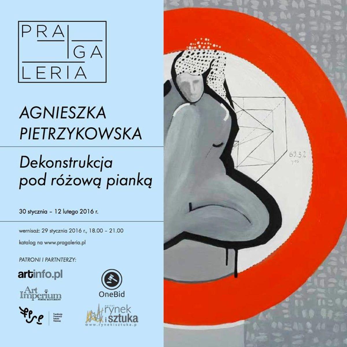Polecamy wystawę: Agnieszka Pietrzykowska. Dekonstrukcja pod różową pianką