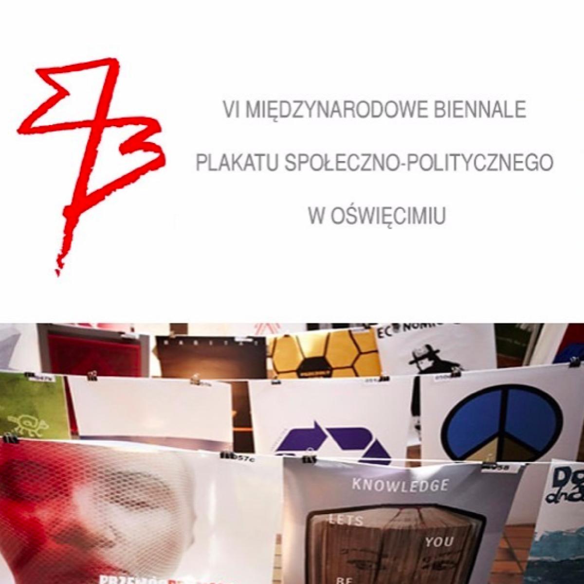 VI Międzynarodowe Biennale Plakatu Społeczno-Politycznego w Oświęcimiu