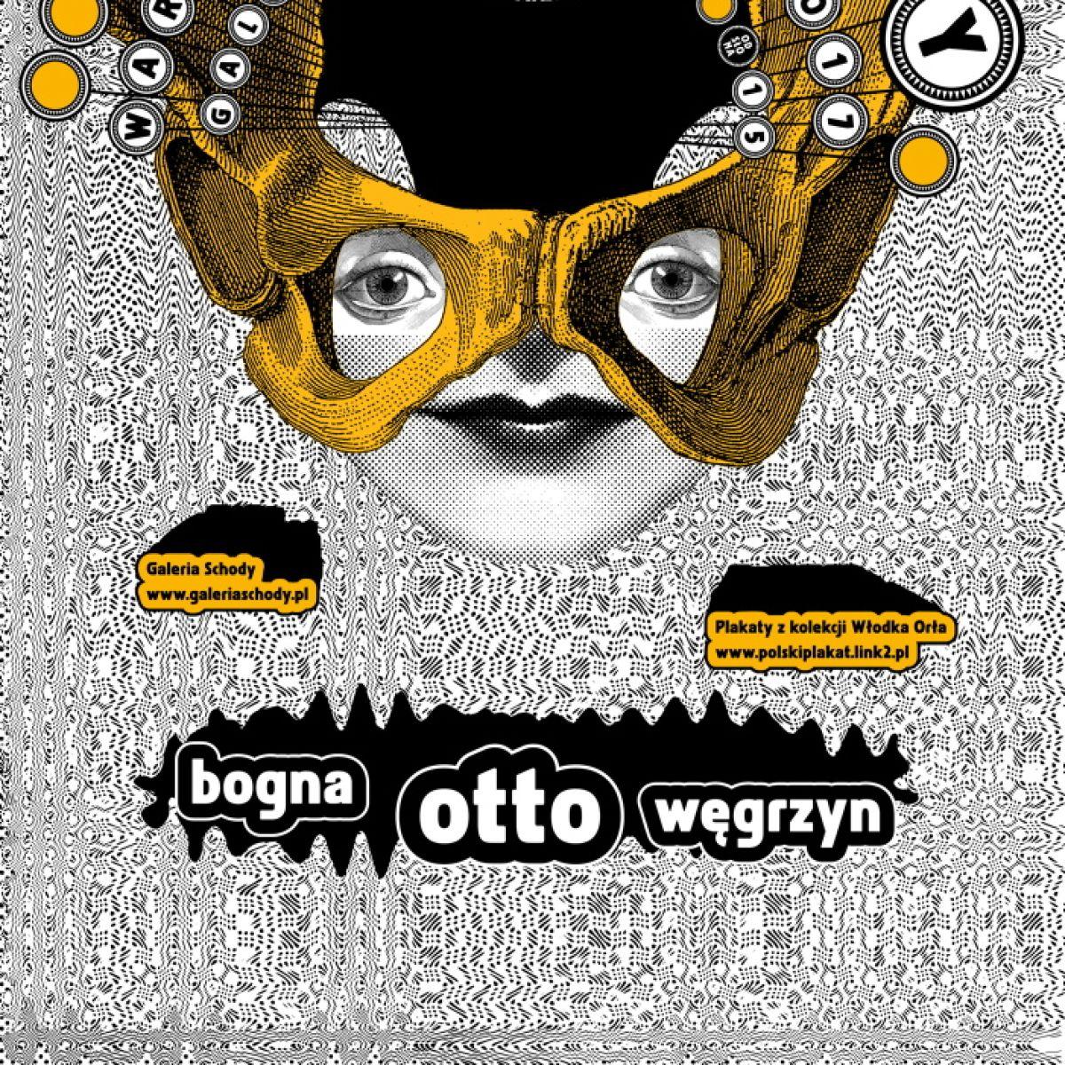 Bogna Otto Węgrzyn – wystawa plakatu – odsłona 15. z kolekcji Włodka Orła - Galeria Schody - 25.02-08.03.2017