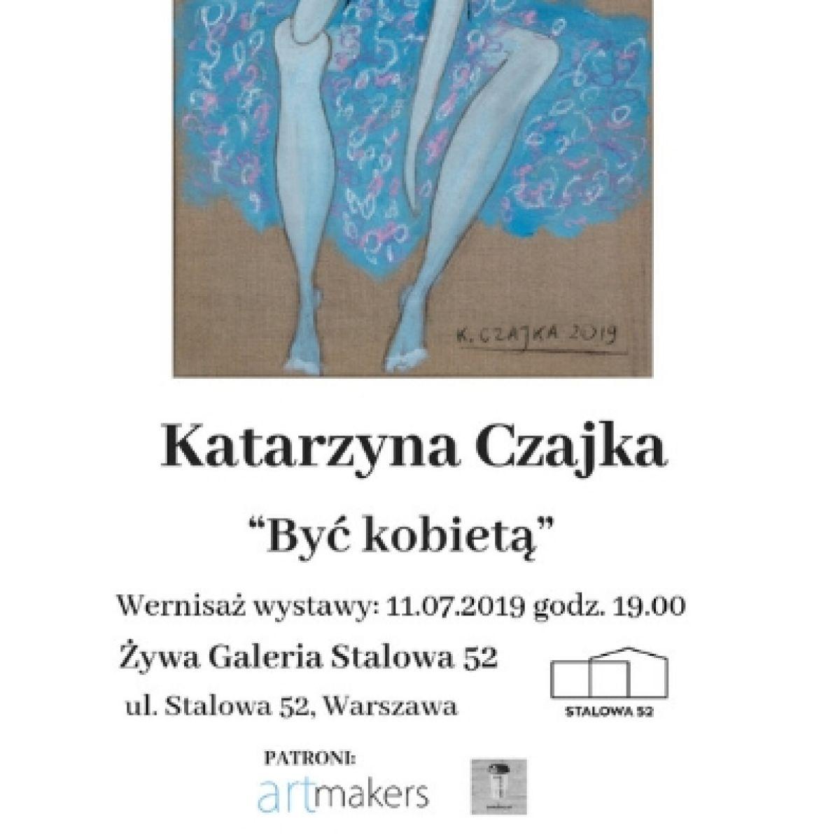 """Wernisaż wystawy Katarzyny Czajki """"Być kobietą"""""""